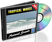 Natural Sounds Vol. 1 - Tropical Waves